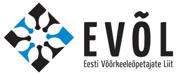99498a6c80f Eesti Võõrkeeleõpetajate Liit (EVÕL) kutsub oma liikmeid ja kõiki  keelehuvilisi osalema